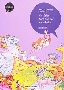 HISTORIAS PARA SONHAR ACORDADO