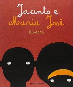 JACINTO E MARIA JOSE