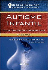 AUTISMO INFANTIL NOVAS TENDENCIAS E PERSPECTIVAS