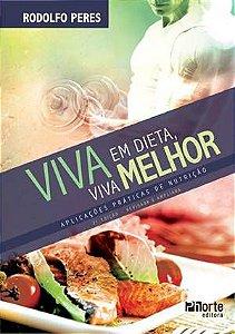 Viva em Dieta, Viva Melhor
