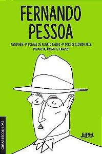 Fernando Pessoa - Obras Escolhidas