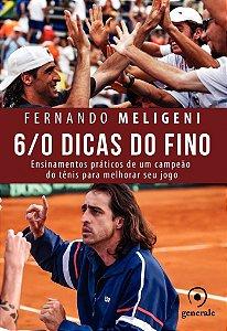 6/0 DICAS DO FINO