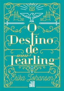 O destino de Tearling - Vol. 3