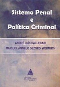 SISTEMA PENAL E POLITICA CRIMINAL
