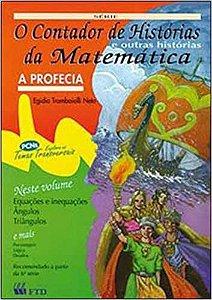 O CONTADOR DE HISTÓRIAS DA MATEMÁTICA E OUTRAS HISTÓRIAS - A PROFECIA