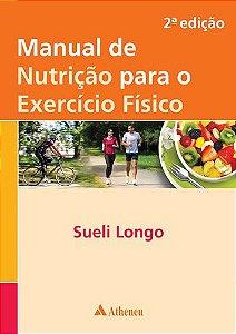 Manual de Nutrição para o Exercício Físico