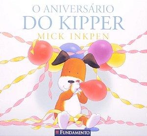 O ANIVERSARIO DO KIPPER - MICK INKPEN