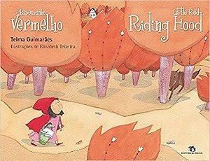 CHAPEUZINHO VERMELHO - LITTLE RED RIDING HOOD