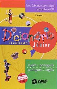 DICIONARIO ILUSTRADO JUNIOR INGLES-PORTUGUES PORTUGUES-INGL