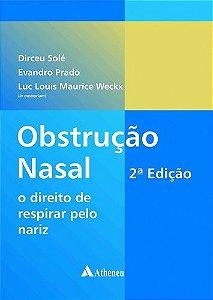 OBSTRUCAO NASAL - O DIREITO DE RESPIRAR PELO NARIZ
