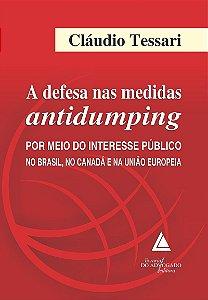 A DEFESA NAS MEDIDAS ANTIDUMPING