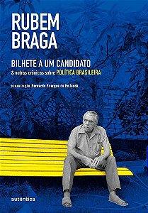 BILHETE A UM CANDIDATO E OUTRAS CRONICAS SOBRE POLITICA