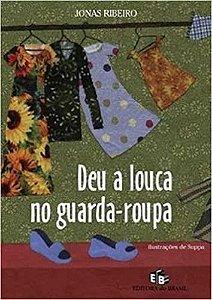 DEU A LOUCA NO GUARDA-ROUPA