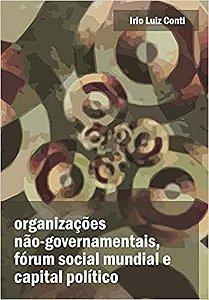 ORGANIZACOES NAO GOVERNAMENTAIS, FORUM SOCIAL E CAPITAL POLI