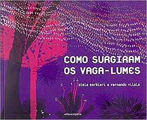 COMO SURGIRAM OS VAGA-LUMES - COLECAO CUBO MAGICO