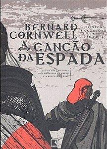 A CANCAO DA ESPADA - CRONICAS SAXONICAS 4