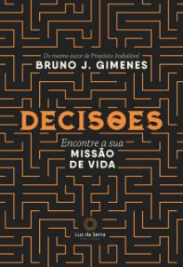 DECISOES - ENCONTRE A SUA MISSAO DE VIDA