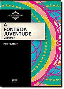 A FONTE DA JUVENTUDE - VOL I