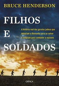 FILHOS E SOLDADOS