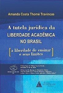 A TUTELA JURÍDICA DE LIBERDADE ACADÊMICA NO BRASIL