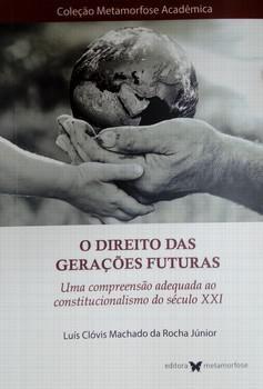 O DIREITO DAS GERACOES FUTURAS