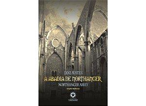 A Abadia de Northanger - Bilíngue