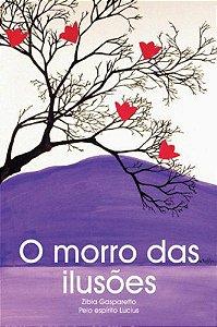 O MORRO DAS ILUSOES