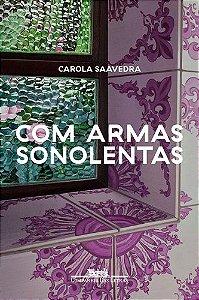 COM ARMAS SONOLENTAS