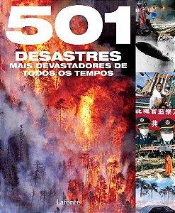 501 DESASTRES MAIS DEVASTADORES DE TODOS OS TEMPOS