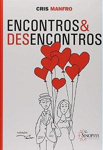 ENCONTRO E DESENCONTROS