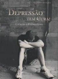 DEPRESSAO TEM CURA!
