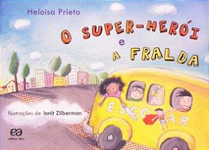O SUPER-HEROI E A FRALDA - COLECAO JO-KEN-PO