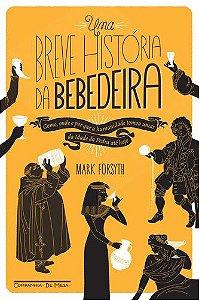 UMA BREVE HISTORIA DA BEBEDEIRA