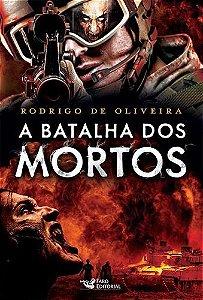 A Batalha dos Mortos - Livro Dois