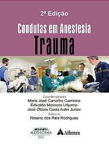 CONDUTAS EM ANESTESIA - TRAUMA