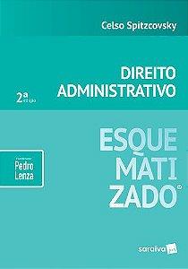 DIREITO ADMINISTRATIVO ESQUEMATIZADO 2019