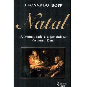 NATAL A HUMANIDADE E A JOVIALIDADE DE NOSSO DEUS