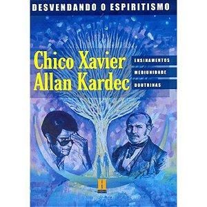 CHICO XAVIER E ALLAN KARDEC
