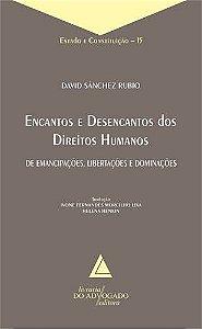 ENCANTOS E DESENCANTOS DOS DIREITOS HUMANOS