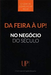 DA FEIRA A UP! NO NEGOCIO DO SECULO