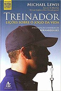 TREINADOR - LICOES SOBRE O JOGO DA VIDA - COLECAO NA VIDA CO