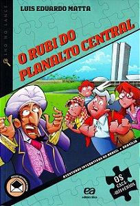O RUBI DO PLANALTO CENTRAL - OS CACA MISTERIOS - COLECAO OLH