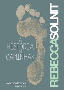 A HISTORIA DO CAMINHAR