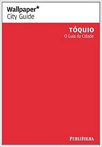 WALLPAPER TOQUIO O GUIA DA CIDADE