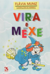 VIRA E MEXE