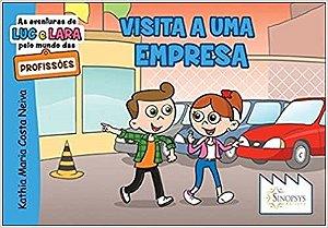 AS AVENTURAS DE LUC E LARA - VISITA A UMA MPRESA