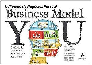 Business Model You - O Modelo De Negócios Pessoal