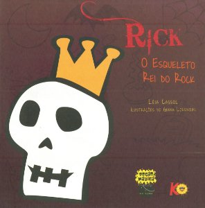 RICK O ESQUELETO REI DO ROCK