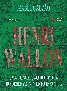 HENRI WALLON - UMA CONCEPCAO DIALETICA DO DESENVOLVIMENTO INFANTIL