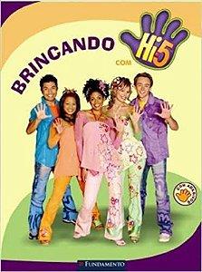 HI 5 - BRINCANDO COM HI 5